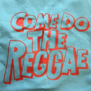 Come Do The Reggae Light Blue/Orange
